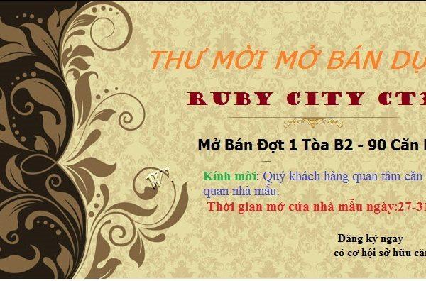 thu-moi-mo-ban-ruby-city-ct3